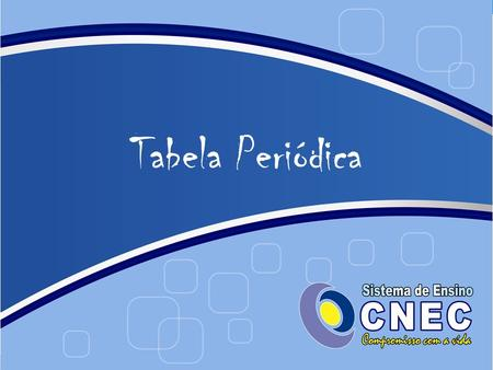 F sica e qu mica a 10 a li o n de novembro de ppt carregar for Ptable tabela periodica