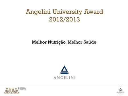 Angelini University Award 2012/2013