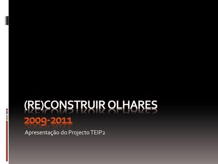 (Re)Construir olhares
