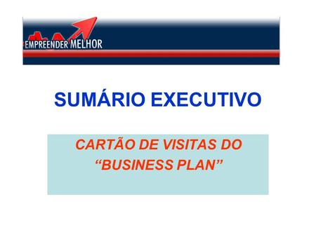"CARTÃO DE VISITAS DO ""BUSINESS PLAN"""