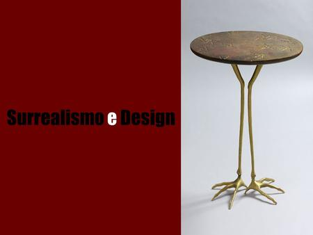 Surrealismo e Design.