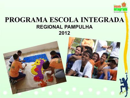 PROGRAMA ESCOLA INTEGRADA