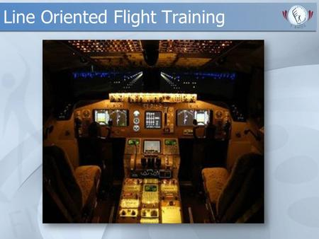 Line Oriented Flight Training. Pressupostos Legais AC 120-35 B: LOFT AC 120-51: CRM Training AC 120-40: Airplane Simulator Qualification AC 120-45: Flight.