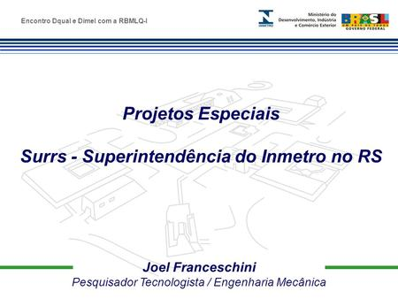 Surrs - Superintendência do Inmetro no RS