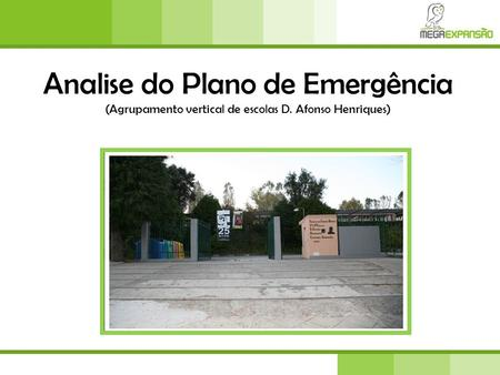 Analise do Plano de Emergência (Agrupamento vertical de escolas D