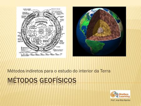 Métodos indiretos para o estudo do interior da Terra