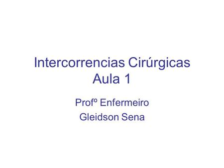 Intercorrencias Cirúrgicas Aula 1