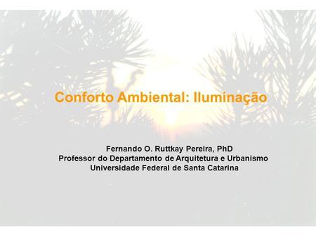 Conforto ambiental iluminação