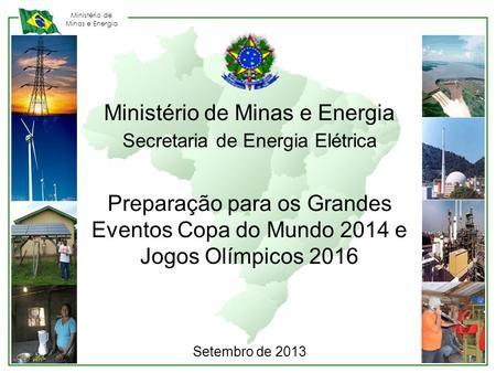 Minist rio de minas e energia jos carlos de miranda for Ministerio de minas