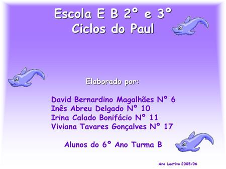 Escola E B 2º e 3º Ciclos do Paul