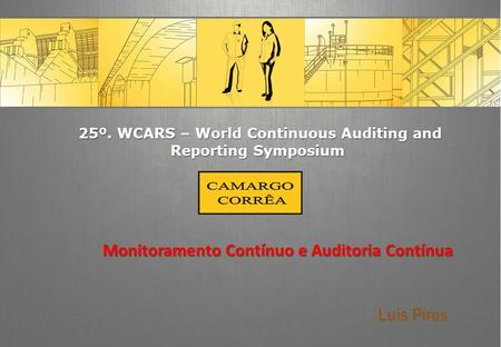 25º. WCARS – World Continuous Auditing and Reporting Symposium