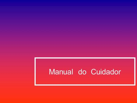 Manual do Cuidador.