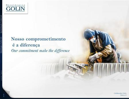Rev.01 / 2011 1 Nosso comprometimento é a diferença Our commitment make the difference.