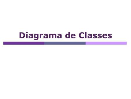 Diagrama de Classes.
