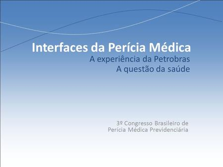 Interfaces da Perícia Médica