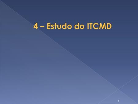 4 – Estudo do ITCMD.