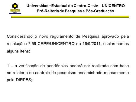 Universidade Estadual do Centro-Oeste – UNICENTRO