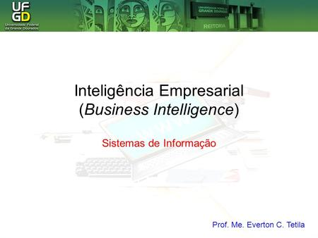 Inteligência Empresarial (Business Intelligence)