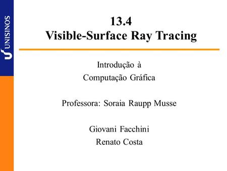 Visible-Surface Ray Tracing