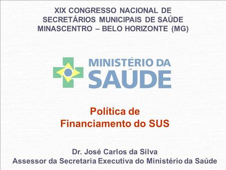 Política de Financiamento do SUS