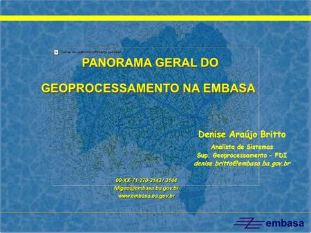 PANORAMA GERAL DO GEOPROCESSAMENTO NA EMBASA
