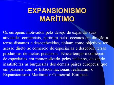 EXPANSIONISMO MARÍTIMO