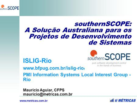ISLIG-Rio  PMI Information Systems Local Interest Group - Rio