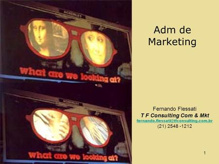 Adm de Marketing Fernando Flessati T F Consulting Com & Mkt