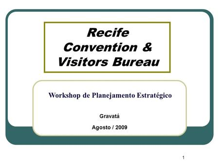 Recife Convention & Visitors Bureau