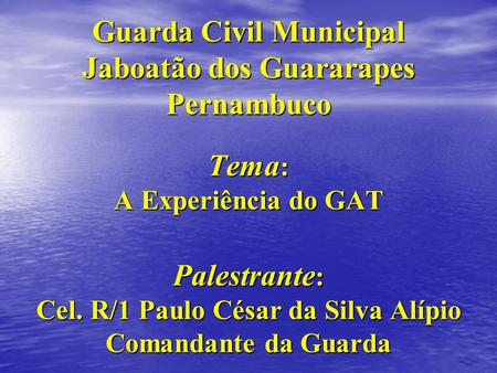 Guarda Civil Municipal Jaboatão dos Guararapes Pernambuco