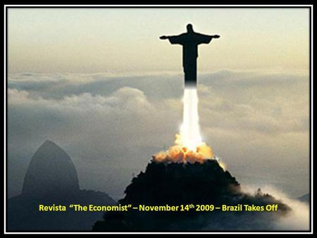"Revista ""The Economist"" – November 14th 2009 – Brazil Takes Off"