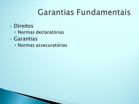 Garantias Fundamentais