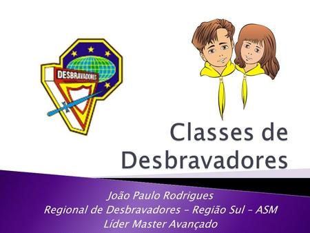 Classes de Desbravadores