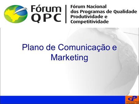 Plano de Comunicação e Marketing