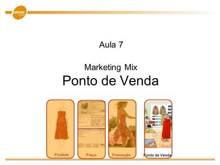 Marketing Mix Ponto de Venda