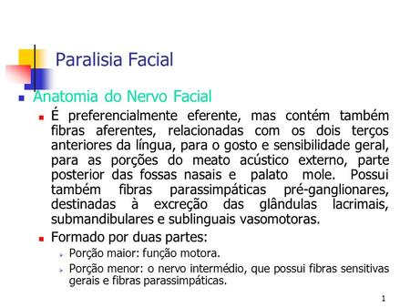 Paralisia Facial Anatomia do Nervo Facial