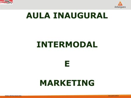 AULA INAUGURAL INTERMODAL E MARKETING.