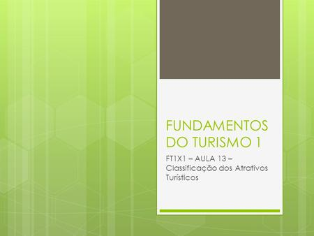 FUNDAMENTOS DO TURISMO 1
