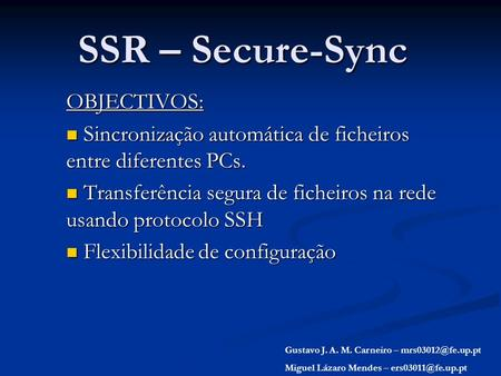 SSR – Secure-Sync OBJECTIVOS: