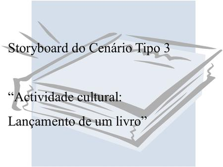 Storyboard do Cenário Tipo 3