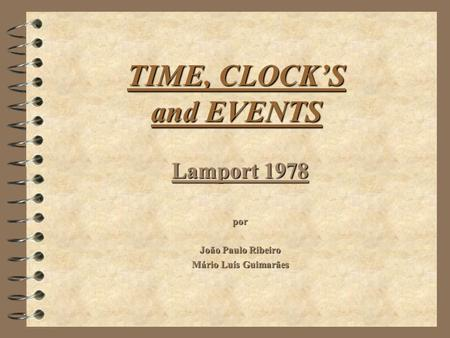 TIME, CLOCK'S and EVENTS