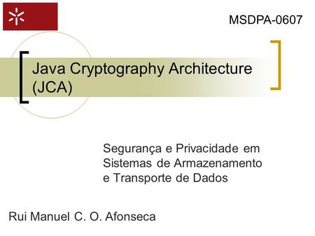 Java Cryptography Architecture (JCA)