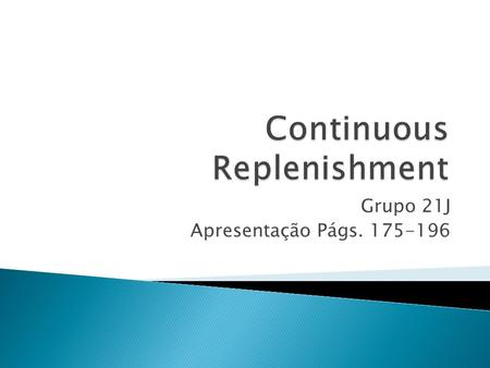 Continuous Replenishment