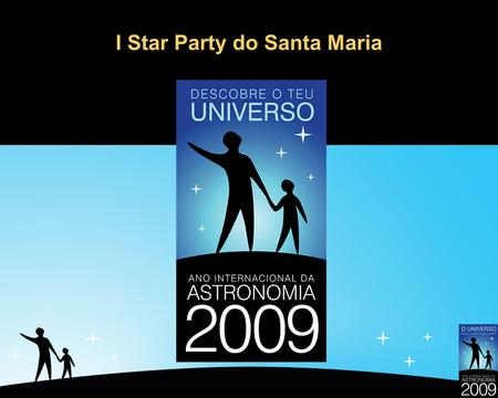 I Star Party do Santa Maria