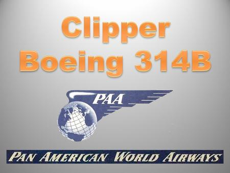 Clipper Boeing 314B.