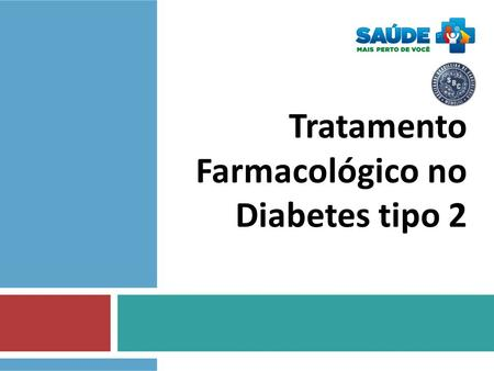 Tratamento  Farmacológico no  Diabetes tipo 2