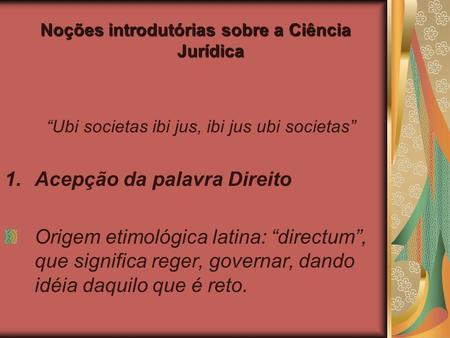 dissertation sur ubi societas ibi jus