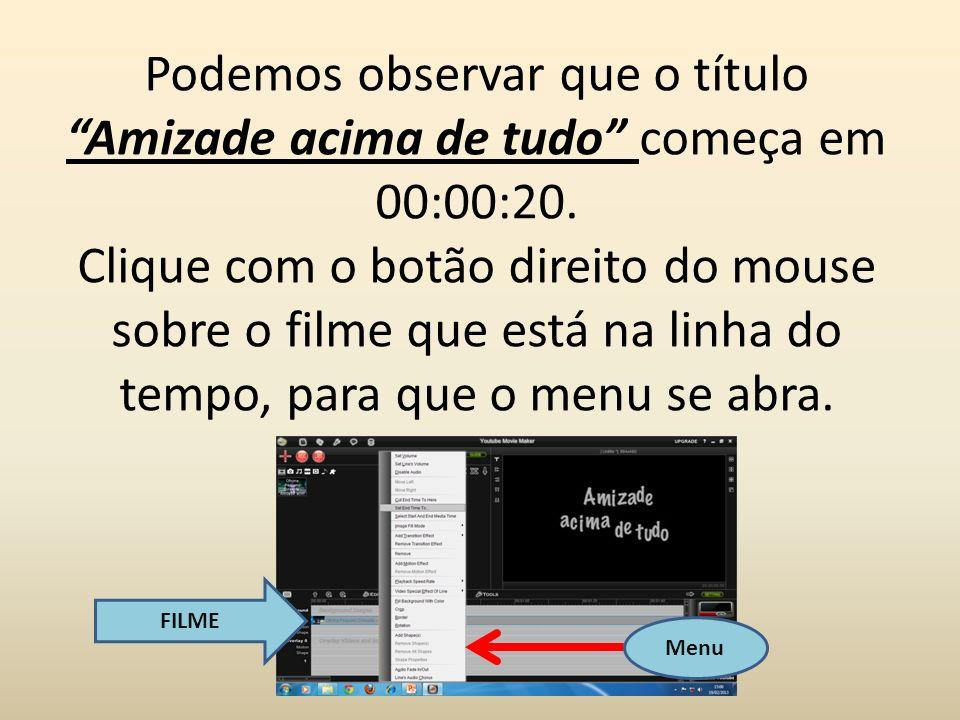 Clique em: Select Start And End Media Time