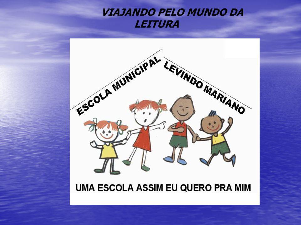 Apresentação Após diagnóstico com os alunos da Escola Municipal Levindo Mariano, observou-se as dificuldades na leitura e escrita.