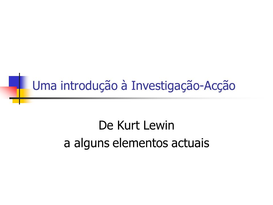 O modelo de Kurt Lewin 1.